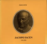 Jacopo Facen - Una vita